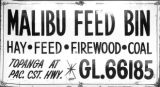 Malibu Feed Bin sign